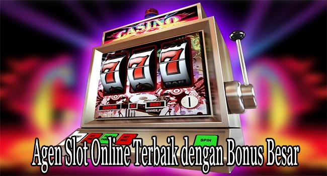 Agen Slot Online Terbaik dengan Bonus Besar Akhir Pekan